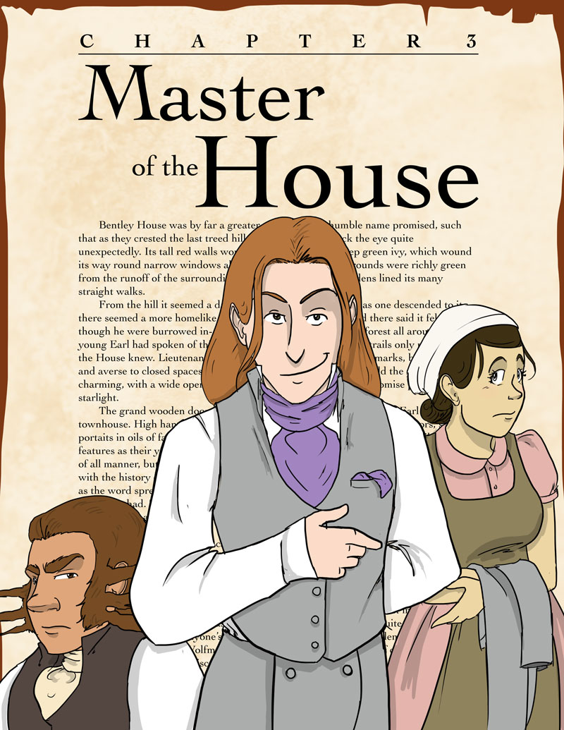 Chapter 3- Master of the House
